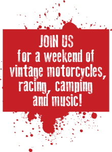 Join Us For a Weekend of Vintage Motorcycles, Racing, Camping and Music!