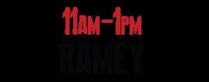 11 a.m - 1 p.m. Ramey